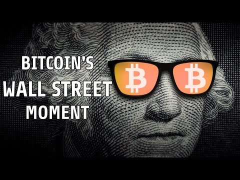 Bitcoin's Moment | When Will Wall Street Cave?