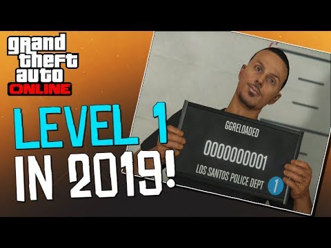 "GTA Online - ""Starting At Level 1 In 2019?""... This Game Is Toxic!!! - (Grand Theft Auto V)"