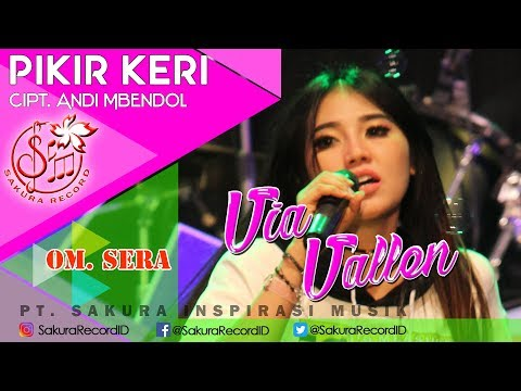 Via Vallen - Pikir Keri - OM.SERA (Official Music Video)