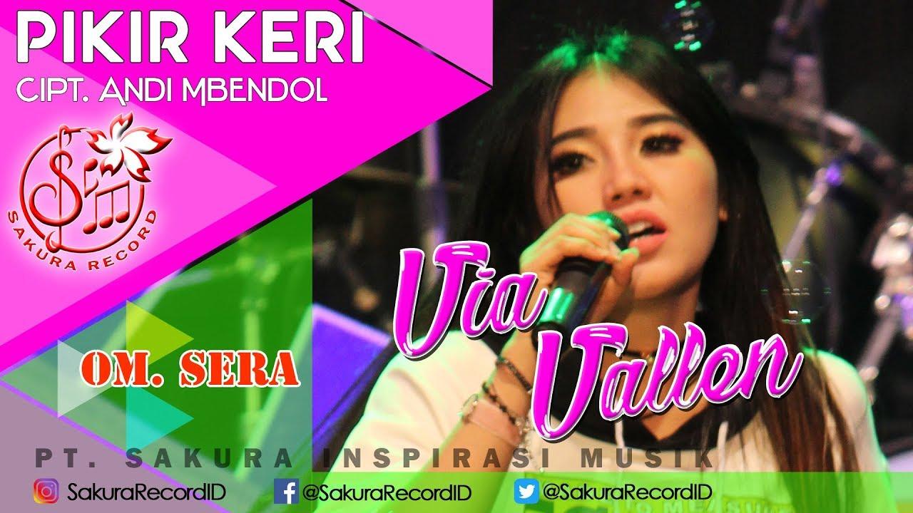 Via Vallen - Pikir Keri - OM.SERA (Official Music Video) #1
