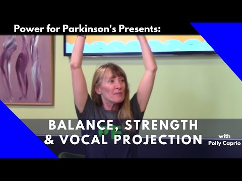 Parkinson's Exercise Class #2, Full Length focused on Balance, Strength and Vocal Projection