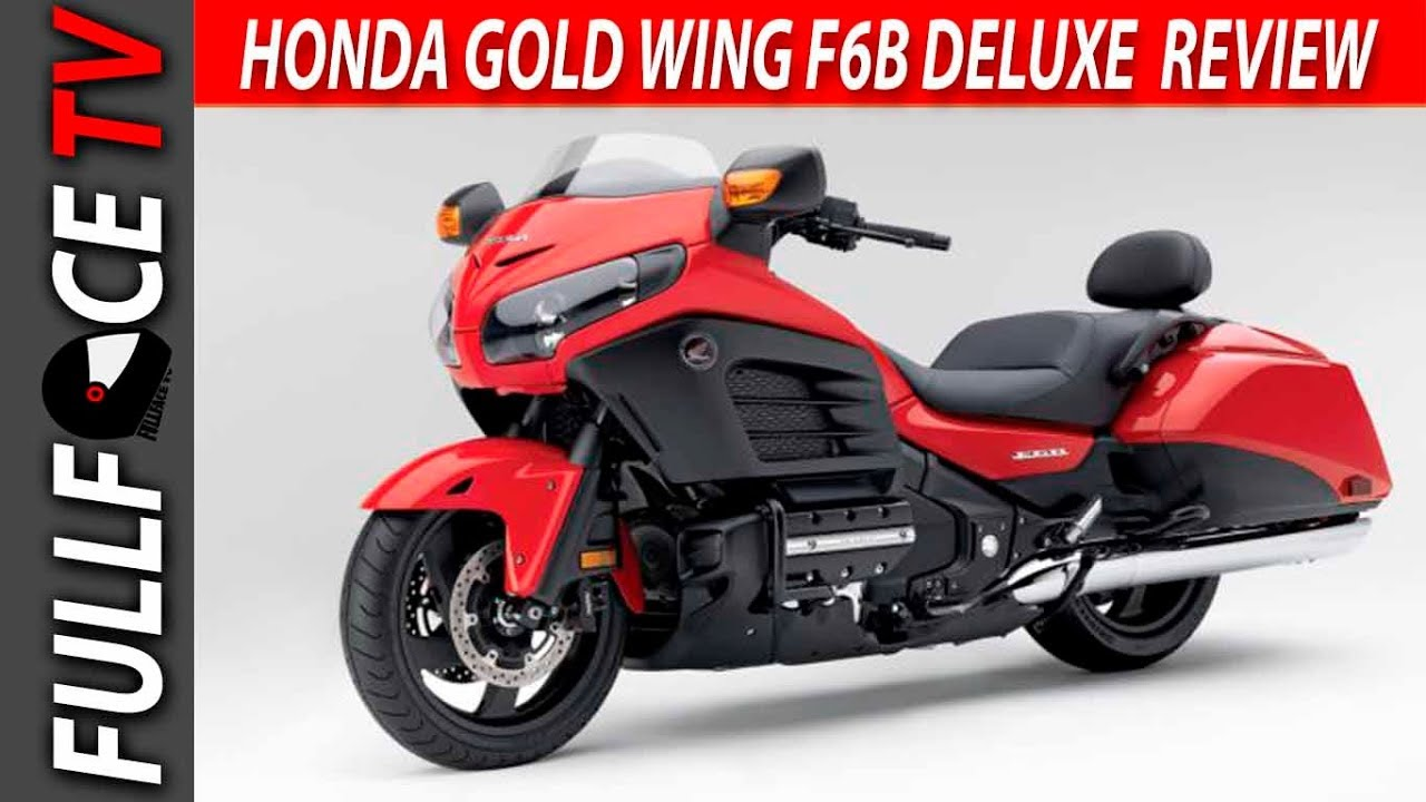 2017 Honda Gold Wing F6B Deluxe Specs and Review - YouTube