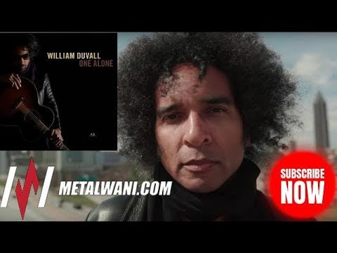 WILLIAM DUVALL on 'One Alone', Songwriting, Touring & ALICE IN CHAINS Future Plans (2019)
