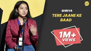 vuclip Tere Jane Ke Baad By Shriya | Hindi Poetry | Heartbreak | The Social House