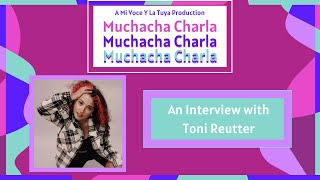 In the Spotlight: An Interview with Toni Reutter | A Mi Voz Media Production
