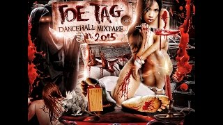 DJ FearLess - Toe Tag DanceHall Mixtape 2015