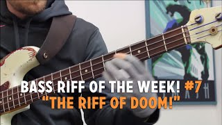 """The Bass Riff of Doom!"" - Bass Riff of the Week #7 (L#125)"