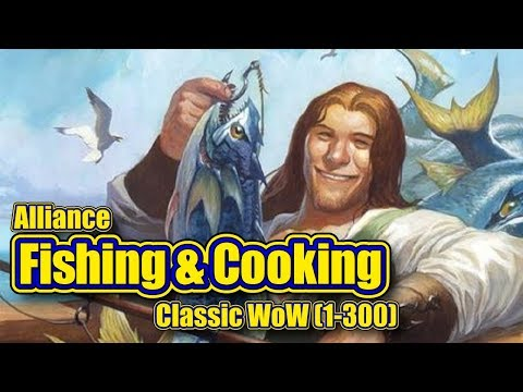 Classic WoW: Fishing and Cooking, 1-300, Alliance Guide WMV