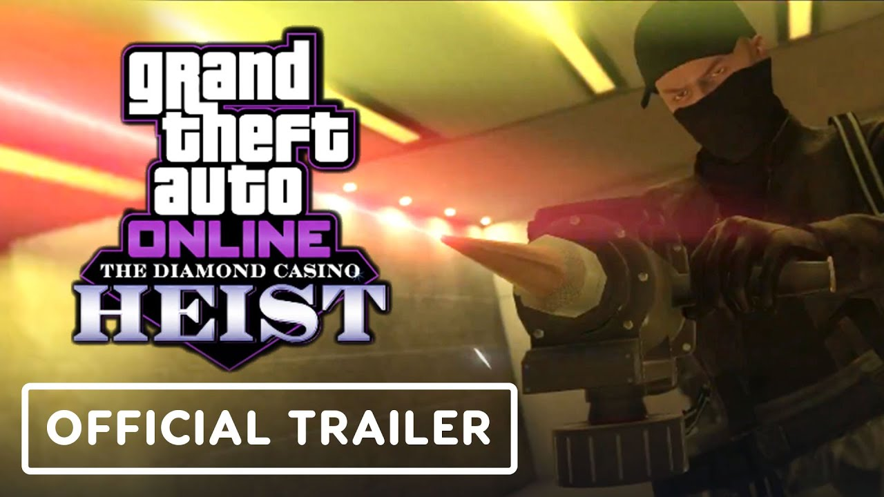 GTA Online: The Diamond Casino Heist - Official Trailer