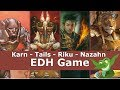 Karn vs Eight and a Half Tails vs Riku vs Nazahn EDH / CMDR game play for Magic: The Gathering