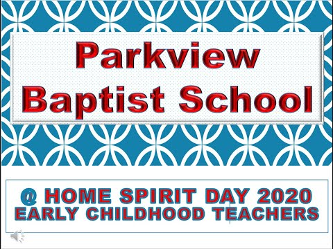 Parkview Baptist School Early Childhood At Home Spirit Day 2020