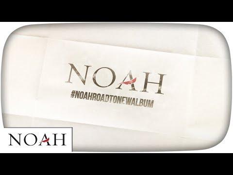 noah-road-to-new-album