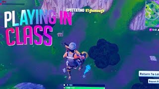 KID PLAYS FORTNITE IN CLASS! (FORTNITE DAILY MOMENTS)