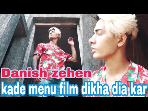 Danish Zehen Kade Mainu Film Dikha Deya Kar Video Song || Danish  Zehen Song Video