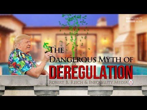 The Dangerous Myth of Deregulation   Robert Reich