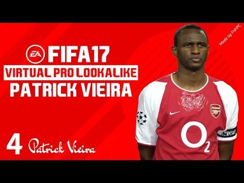 FIFA 17   VIRTUAL PRO LOOKALIKE TUTORIAL - PATRICK VIEIRA