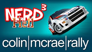 Nerd³'s Hell...  Colin McRae Rally