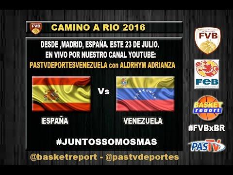 Venezuela vs España 23-07-2016