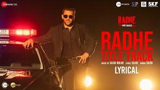Radhe Title Track - Lyrical   Radhe - Your Most Wanted Bhai   Salman Khan & Disha Patani Sajid Wajid