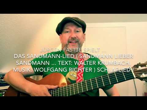 Das Sandmann-Lied ( Musik: Wolfgang Richter, Text: Walter Krumbach ), hier von J. Fastje !
