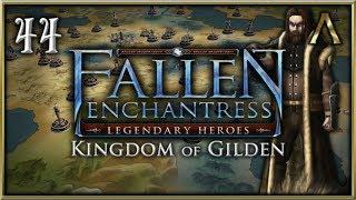 "Fallen Enchantress: Legendary Heroes - Kingdom of Gilden Pt.44 - ""Nearing the End"""