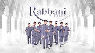 Rabbani - Yang Benar (Official Music Video)