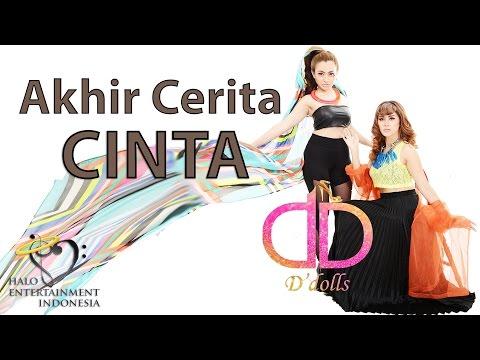 D'DOLLS - AKHIR CERITA CINTA - Official Lyrics Video