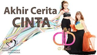 D'DOLLS - AKHIR CERITA CINTA - Official Lyrics Video OST. Orang Ketiga ( Marshanda )