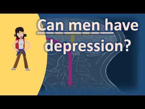 Can men have depression ? | BEST Health Channel & Answers