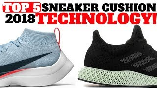 Top 5 Sneaker CUSHION TECHNOLOGIES in 2018