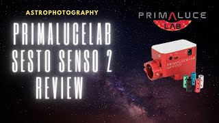 Primalucelab Sesto Senso 2 Focuser Review