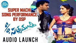 Super Machi Song Performance by DSP | S/o Satyamurthy Movie Audio Launch | Allu Arjun | Samantha
