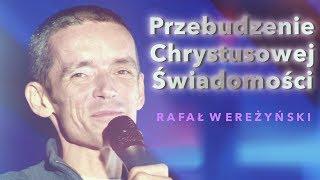 """""""CHRYSTUS to jest moje prawdziwe JA..."""" - Rafał Wereżyński © VTV"""