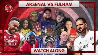Fulham vs Arsenal | Watch Along Live