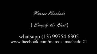 Simply The Best ( Tina Turner Cover)Marcos Machado