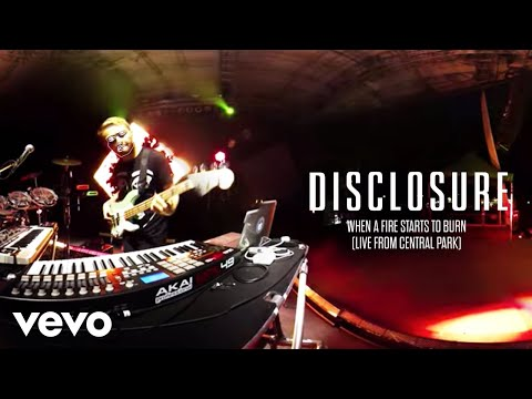 Disclosure - When A Fire Starts To Burn  From Central Park