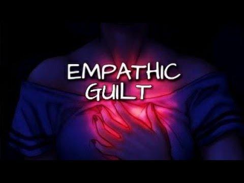 Empathic Guilt