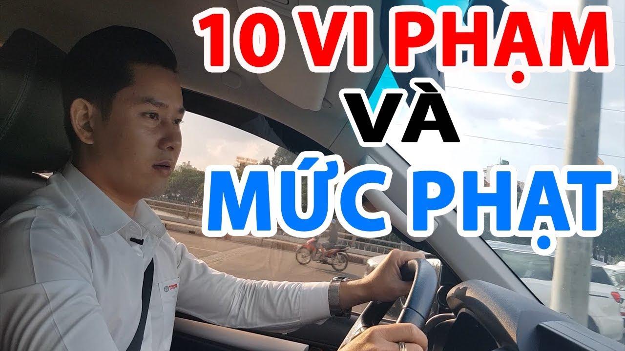 10 Lỗi Vi Phạm Lái ÔTô Và Mức Phạt Khi Tham Gia Giao Thông #ThếSơnToyota