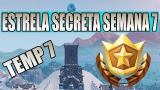 STAR SECRET SEASON 7 WEEK 7 FORTNITE LOCATION