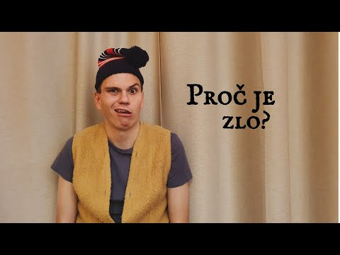 PROČ JE ZLO? | Jiří Dyčka