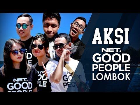 AKSI NET. GOOD PEOPLE LOMBOK