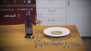 Zupa krem z pora - Smaki Francji z Lacanche, gotuje Arkadiusz Wilamowski