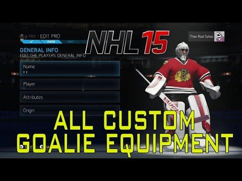 NHL 15: All Custom Goalie Equipment   Xbox One