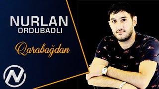 Nurlan Ordubadli Qarabagdan 2020  Audio