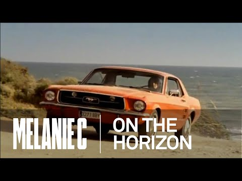Melanie C - On The Horizon (Music Video) (HQ)