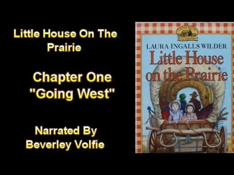Little House On The Prairie. Chapter One,