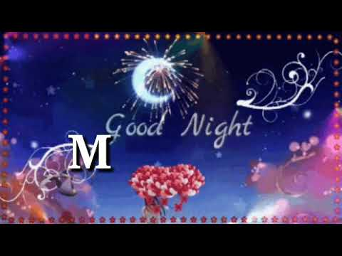M Letter Whatsapp Status Video For M Letter Whatsapp Status Song Good Night Rocky Editing Youtube