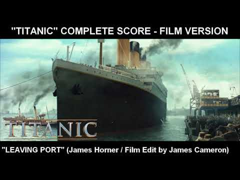 "[TITANIC] - ""Leaving Port"" (Complete Score / Film Version)"