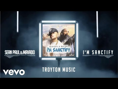 Sean Paul, Mavado – I'm Sanctify