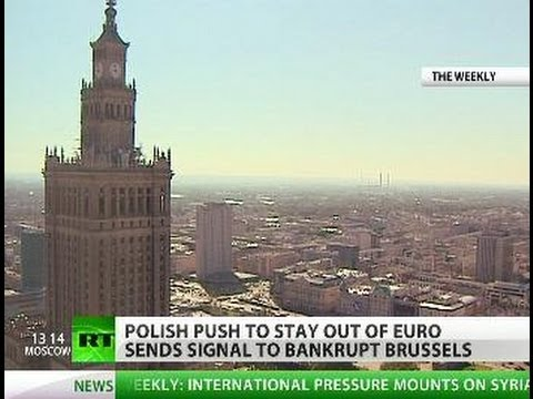 Euro? No Thanks: Poland staying out of burning Brussels house